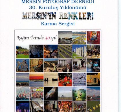 """MFD 30. Kuruluş Yıldönümü """"Mersin'in Renkleri"""" Karma Fotoğraf Sergisi"""