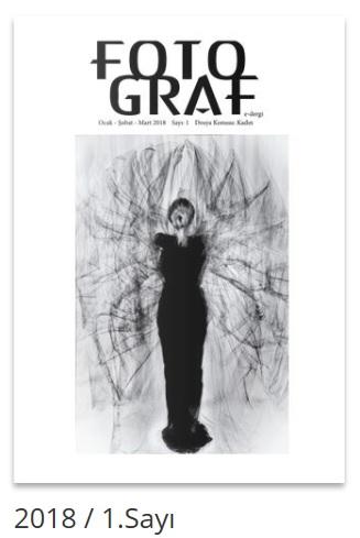 FOTO-GRAF 2018 / 1. Sayı Dosya Konusu: Kadın